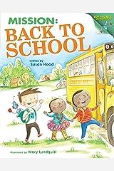 Mission: Back to School: Top-Secret Information Kindle Edition
