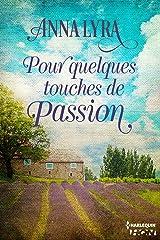 Pour quelques touches de passion (HQN) Format Kindle