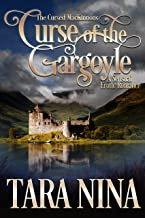 Curse of the Gargoyle (Cursed MacKinnons Book 1)