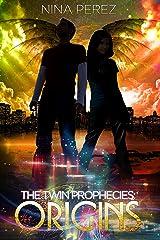 The Twin Prophecies: Origins Kindle Edition
