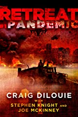 The Retreat #1: Pandemic Kindle Edition