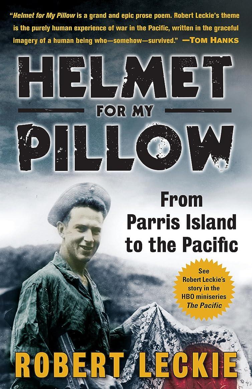 守銭奴居心地の良い祖先Helmet for My Pillow: From Parris Island to the Pacific (English Edition)