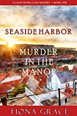 Murder in the Manor (A Lacey Doyle Cozy Mystery—Book 1) Kindle Edition