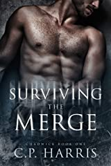 Surviving the Merge (Chadwick #1) Kindle Edition