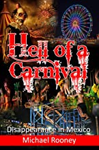 Hell of a Carnival: Disappearance In Mexico