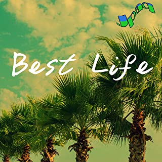 Best Life [Explicit]