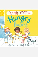 Hungry Babies Kindle Edition