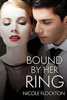 Bound By Her Ring (Bound Series Book 1)