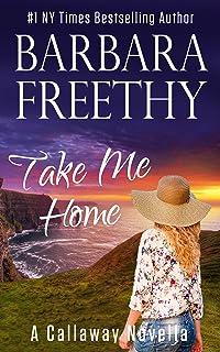 Take Me Home (A Callaway Novella) (Callaway Cousins Book 3)