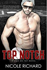 Top Notch (Man on Top Book 1) Kindle Edition