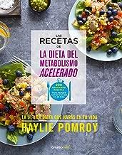 Las recetas de la dieta del metabolismo acelerado / The Fast Metabolism Diet Cookbook (Spanish Edition)