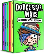 Dodge Ball Wars: 5 Book Box Set Collection (a hilarious adventure for children ages 9-12): From the Creator of Diary of a ...