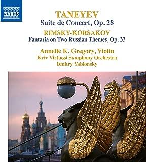 Taneyev: Suite de Concert, Op. 28; Rimsky-Korsakov: Fantasia on 2 Russian Themes, Op. 33
