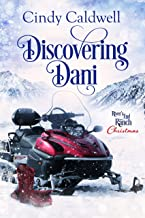 Discovering Dani (River's End Ranch Book 20)