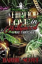 A Hip-Hop Love in Hollywood                             : A Rap Fairytale