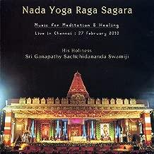 Nada Yoga Raga Sagara: Music for Meditation & Healing (Live in Chennai, 27.2.10)