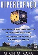 Hiperespaço. Uma Odisseia Cientifica Através de Universos Paralelos (Em Portuguese do Brasil)