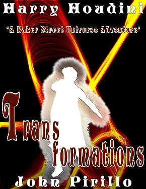 Sherlock Holmes Harry Houdini: Transformations