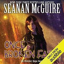 Once Broken Faith: October Daye, Book 10