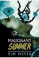Malignant Summer Kindle Edition