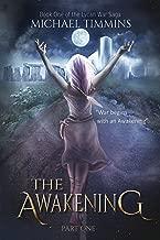 THE AWAKENING:  Part One (The Lycan War Saga Book 1)