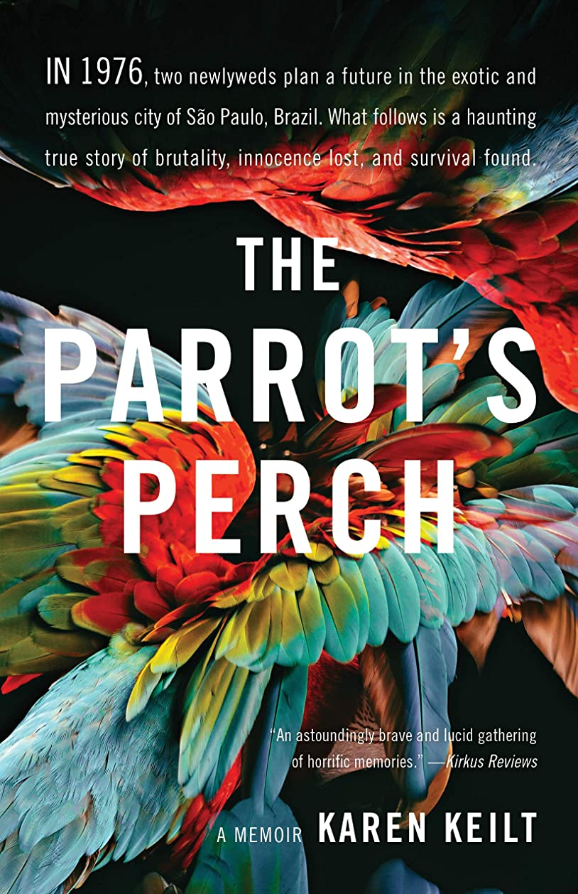 逆に事前に野ウサギThe Parrot's Perch: A Memoir (English Edition)