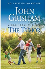 The Tumor: A Non-Legal Thriller Kindle Edition