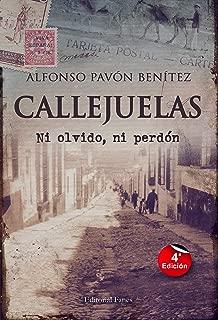 CALLEJUELAS: Ni olvido ni perdón (Spanish Edition)