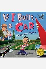 If I Built a Car (If I Built Series) Kindle Edition
