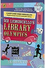 Mr Lemoncello's Library Olympics (Mr Lemoncello 2) Kindle Edition