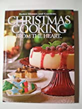 Christmas Cooking From the Heart, Vol. 6 (Better Homes and Gardens)