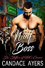 Wolf Boss: Shifter Romance (She-Shifters of Hell's Corner Book 1)