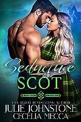 Seductive Scot (Highlanders Through Time Book 3) Kindle Edition