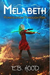 Melabeth Purification Through Fire: Purification Through Fire (Melabeth the Vampire Book 3) Kindle Edition