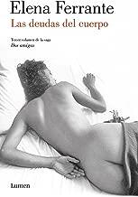Las deudas del cuerpo (Dos amigas 3) (Spanish Edition)