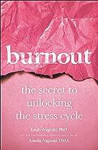 Burnout: The Secret to Unlocking the Stress Cycle (MREXP)