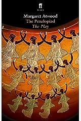 The Penelopiad (Faber Drama) Kindle Edition