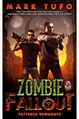 Zombie Fallout 9: Tattered Remnants: A Michael Talbot Adventure Kindle Edition
