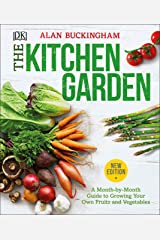 The Kitchen Garden: A Month by Month Guide to Growing Your Own Fruits and Vegetables Paperback
