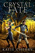 Crystal Fate (Crystal Dragon Saga Book 6)