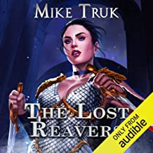 The Lost Reavers: Lost Reavers, Book 1