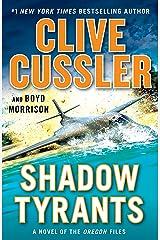 Shadow Tyrants (The Oregon Files Book 13) Kindle Edition