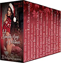 12 Naughty Days of Christmas : 2016 (Volume Book 2)