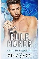 The Rule Maker: A Friends-to-Lovers Hockey Romance (Boston Hawks Hockey) Kindle Edition