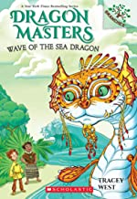 Wave of the Sea Dragon: Branches Book (Dragon Masters #19) (19)