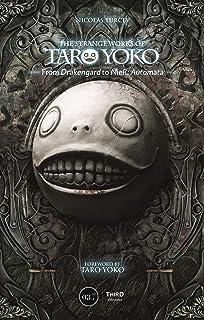 The Strange Works of Taro Yoko: From Drakengard to Nier: Aut