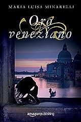 Oro veneziano (Le indagini di Marco Pisani avogadore a Venezia Vol. 2) (Italian Edition) Versión Kindle