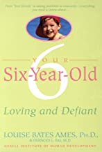 Your Six-Year-Old: Loving and Defiant