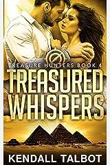 Treasured Whispers: Action-packed romantic suspense (Treasure Hunters Book 4) Kindle Edition