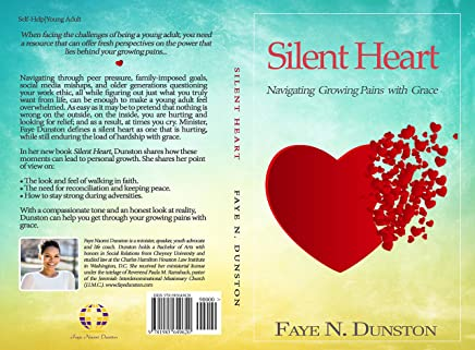 Silent Heart: Navigating Growing Pains With Grace (English Edition)